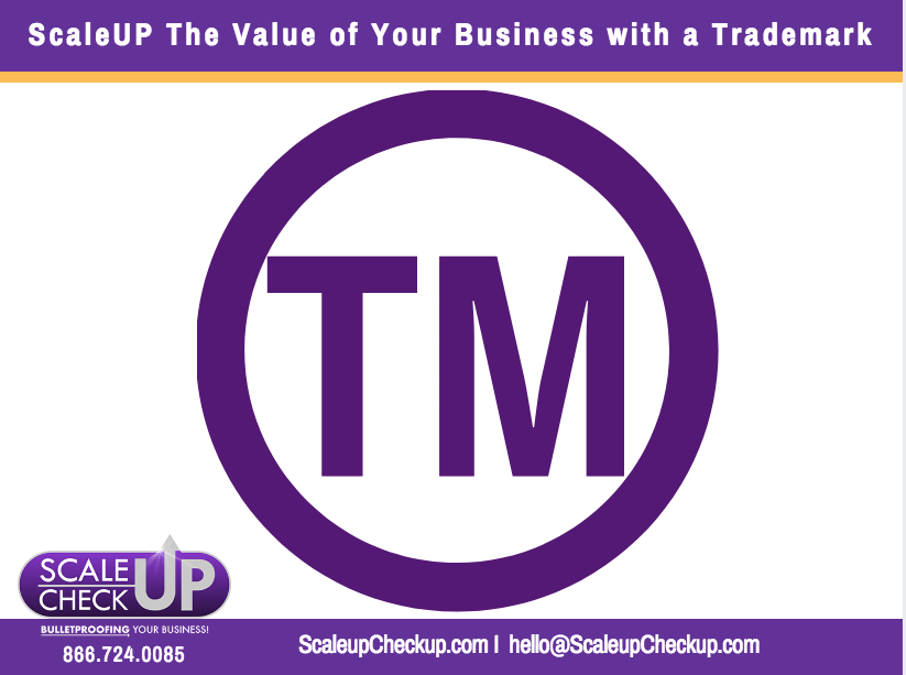 """ScaleUP The Value of Your Business with a Trademark"""
