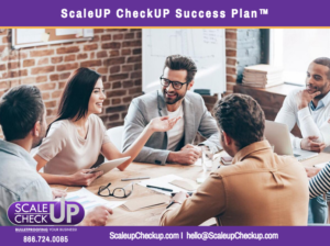 """ScaleUP CheckUP Success Plan™"""