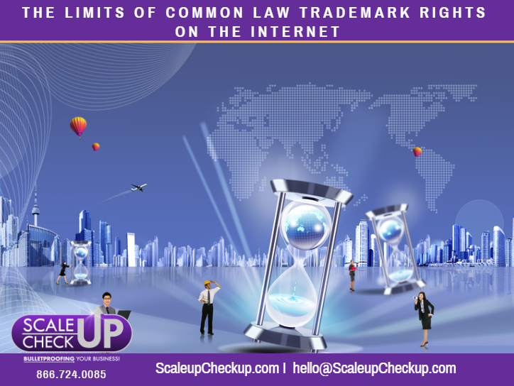 """THE LIMITS OF COMMON LAW TRADEMARK RIGHTS ON THE INTERNET"""